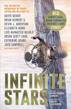 Bookjacket for  Infinite stars : the definitive anthology of space opera and military SF