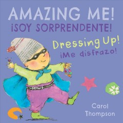 Bookjacket for  Dressing up! = Me disfrazo!