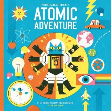 Bookjacket for  Professor Astro Cat's atomic adventure