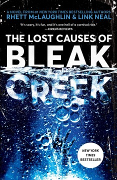 Bookjacket for The lost causes of Bleak Creek