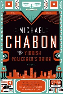 The-Yiddish-policemen's-union-:-a-novel