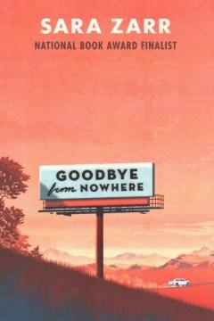 Goodbye-from-nowhere-/-Sara-Zarr.