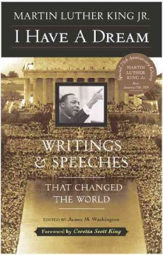 I-have-a-dream-:-writings-and-speeches-that-changed-the-world