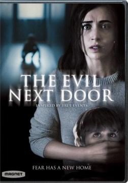 The Evil Next Door (Swedish)