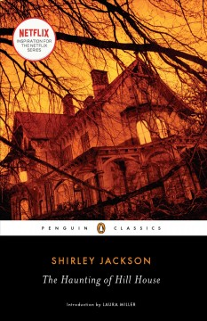 The-haunting-of-Hill-House-/-Shirley-Jackson-;-introduction-by-Laura-Miller.