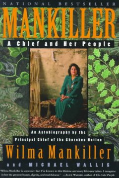 Mankiller-:-a-chief-and-her-people-/-Wilma-Mankiller-and-Michael-Wallis.