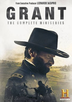 Grant-:-the-complete-miniseries-[DVD]-/-written-by-Nicholas-Greene,-Frederick-Rendina,-Ron-Chernow-;-directed-by-Malcolm-Venvil