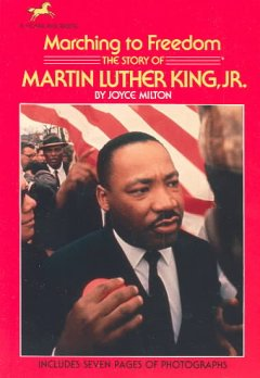 Marching-to-freedom-:-the-story-of-Martin-Luther-King,-Jr.