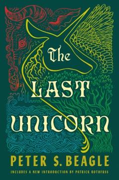 The-last-unicorn-/-Peter-S.-Beagle.