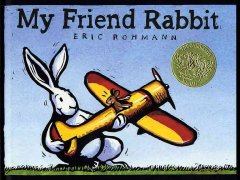 My-friend-Rabbit-/-Eric-Rohmann.