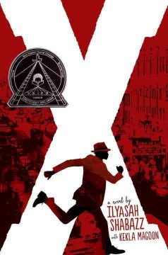 X-:-a-novel-/-Ilyasah-Shabazz-with-Kekla-Magoon.