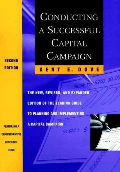 Conducting-a-successful-capital-campaign-/-Kent-E.-Dove.