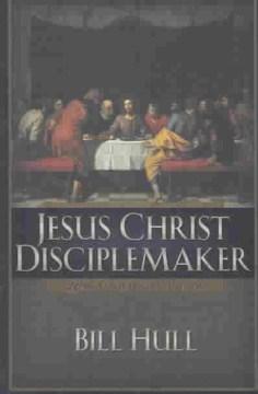 Jesus-Christ,-Disciplemaker