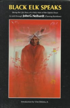 Black-Elk-speaks-:-being-the-story-of-a-holy-man-of-the-Oglala-Sioux-/-as-told-through-John-G.-Neihardt-(Flaming-Rainbow)-;-int