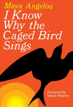 I-know-why-the-caged-bird-sings-/-Maya-Angelou.