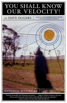 You-shall-know-our-velocity!-/-Dave-Eggers.