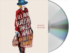 Lillian-Boxfish-takes-a-walk-[compact-disc]-/-Kathleen-Rooney.