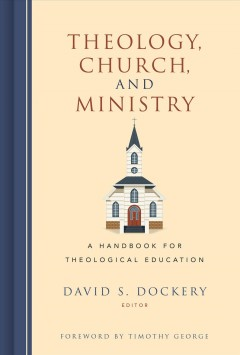 Theology,-church,-and-ministry-:-a-handbook-for-theological-education
