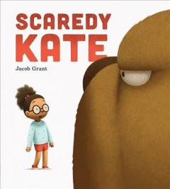 Scaredy-Kate-/-text-and-illustrations,-Jacob-Grant.