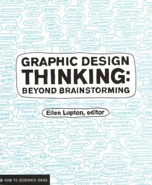 Graphic design thinking : beyond brainstorming