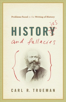 Histories-and-Fallacies-:-Problems-Faced-in-the-Writing-of-History-(Ebook)