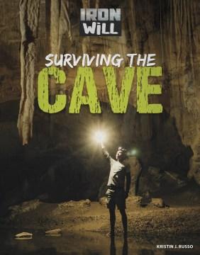 Surviving-the-cave-/-Kristin-J.-Russo.