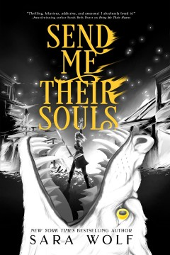 Send-me-their-souls-/-Sara-Wolf.