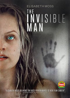 The-invisible-man-/-Universal-Pictures-presents-a-BH/Goalpost-production-;-in-association-with-Nervous-Tick-Productions-;-direc