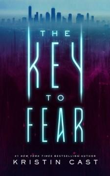 The-key-to-fear-/-Kristin-Cast.