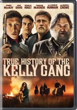 True-history-of-the-Kelly-gang-[DVD]-/-director,-Justin-Kurzel.