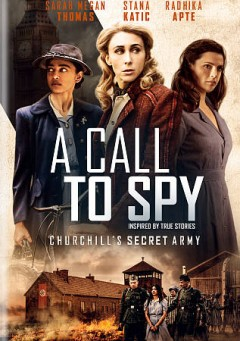 A-call-to-spy-[DVD]-/-director,-Lydia-Dean-Pilcher.