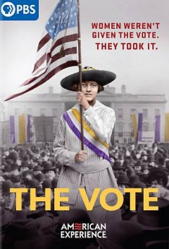 The-vote-[DVD]-/-a-42nd-Parallel-Films-production-for-American-Experience.