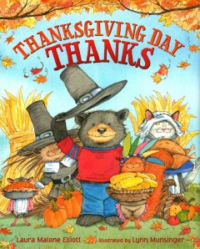 Thanksgiving-day-thanks-/-by-Laura-Malone-Elliott-;-illustrated-by-Lynn-Munsinger.