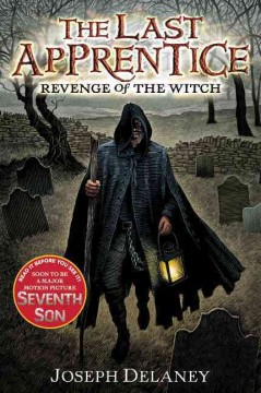 The Last Apprentice: Revenge of the Witch by Joseph Delaney book cover.