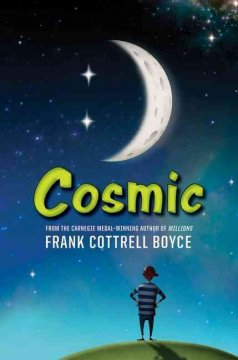 Cosmic by Frank Contrell Boyce book cover