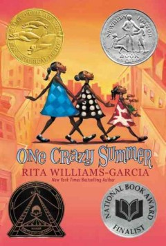 One-crazy-summer-[electronic-resource]-:-One-Crazy-Summer-Series,-Book-1.-Rita-Williams-Garcia.