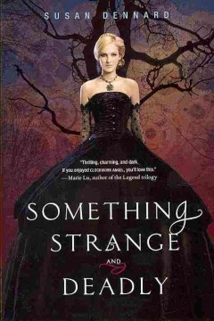 Something Strange and Deadly by Susan Dennard book cover