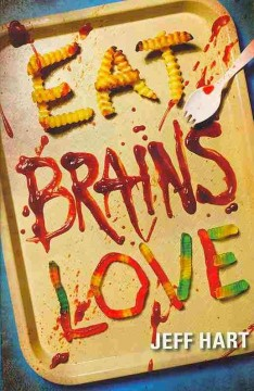 """Cover of """"Eat, Brains, Love"""""""