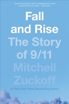 Fall and rise : the story of 9/11