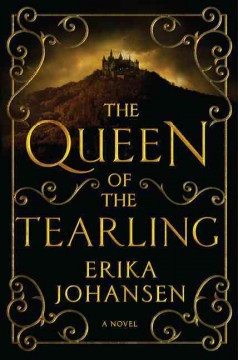The queen of the Tearling : a novel. Volume I