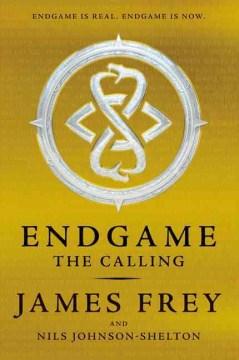 Endgame-:-the-calling-/-James-Frey-and-Nils-Johnson-Shelton.