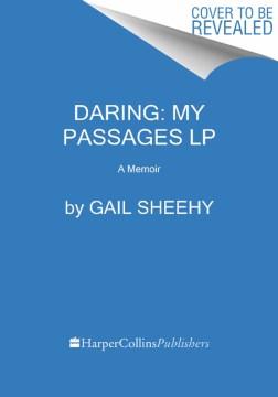 Daring : my passages : a memoir