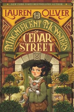 The-magnificent-monsters-of-Cedar-Street-/-Lauren-Oliver.