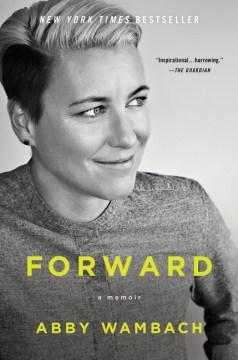 Forward : a memoir