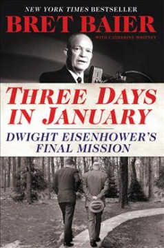 4. Three Days in January: Dwight Eisenhower's Final Mission