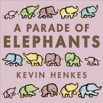 A-parade-of-elephants-/-Kevin-Henkes.