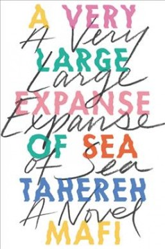 A-very-large-expanse-of-sea-/-Tahereh-Mafi.