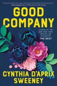 Good-company-:-a-novel-/-Cynthia-D'Aprix-Sweeney.