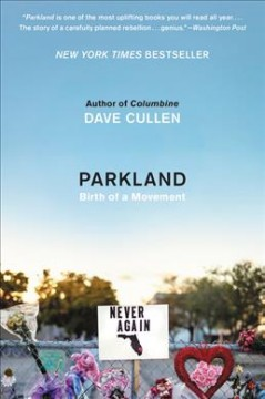 Parkland-:-birth-of-a-movement-/-Dave-Cullen.