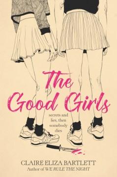 The-good-girls-/-Claire-Eliza-Bartlett.